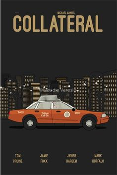 Collateral (2004) ~ Minimal Movie Poster by  Claudia Varosio #amusementphile