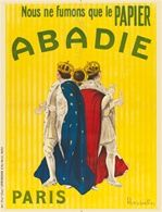 Abadie by Cappiello French 1911 - Beautiful Vintage Posters Reproduction. This vertical French poster features three kings standing back to back holding cigarette papers against a yellow strip background. Giclee Advertising Prints. Classic Poster