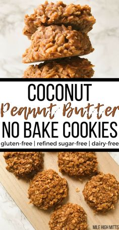 Peanut Butter Coconut No Bake Cookies (gluten-free, refined sugar-free, dairy-free) - Mile High Mitts - Recipes Cookies Sans Gluten, Dessert Sans Gluten, Dairy Free Cookies, No Sugar Cookies, No Bake Coconut Cookies, Healthy Cookie Recipes, Healthy Cookies, Healthy Sweets, Healthy Snacks