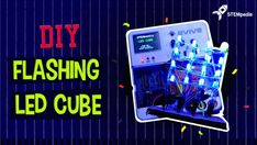 This project will show you how to make a DIY Flashing LED Cube, with a wide range of pattern to play with. Let's begin making the 4 x 4 x 4 LED Cube. Led Projects, Cool Diy Projects, Electronic Circuit Projects, Electronics Projects, Led Cube Arduino, Experiential Learning, Male To Male, Button Cell, Industrial