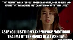 Why is my life like this? I never had this problem tell after Kdramas!!!