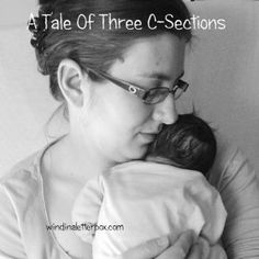 A Tale Of Three C-Sections - Wind in a Letterbox C Section, Third, Writer, Pregnancy, Blog, C Section Belly, Sign Writer, Pregnancy Planning Resources, Writers