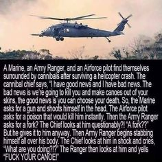 Post with 2973 votes and 130056 views. Tagged with funny, memes; Fuck your canoe Military Jokes, Army Humor, Military Men, Stupid Funny Memes, Haha Funny, Funny Stuff, Funny Humor, Hilarious Jokes, Funny Shit