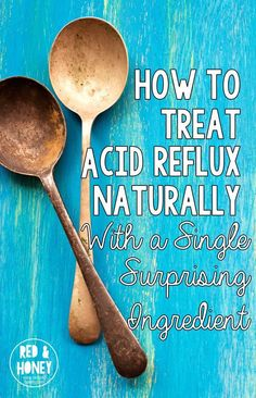 How to Treat Acid Reflux Naturally (with a Single Surprising Ingredient from your Kitchen!) How to Treat Acid Reflux Naturally (with a Single Surprising Ingredient from your Kitchen! Reflux Symptoms, Reflux Disease, Gerd Symptoms, Cold Home Remedies, Natural Health Remedies, Herbal Remedies, Natural Cures, Holistic Remedies, Natural Foods