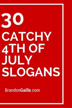 30 catchy 4th of july slogans