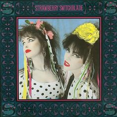 Strawberry Switchblade - Since Yesterdayの画像 | 月影の宵/IN THE EVENING BY THE MOONLIGH…