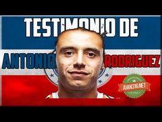 Testimonio de Antonio Rodriguez(futbolista, Portero de Guadalajara) - Reflexiones Cristianas