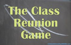 A couple weeks ago, my husband celebrated his 20th year High School Class Reunion. It was an enjoyable evening. Dinner at a golf course, old friends, fun photos and a great game. The game was the reunion game where you ask who has the most ___ or how many times you have ___. It was …