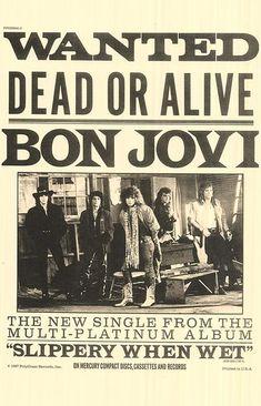 "Bon Jovi Wanted Dead or Alive ""Slippery When Wet"" Framed Concert Sheet by MVS Bon Jovi 80s, Jon Bon Jovi, Pop Rock, Rock N Roll, Kinds Of Music, My Music, Music Wall, Worst Names, Grunge"