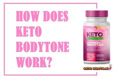 What are the ingredients of Keto BodyTone Avis? Lose Body Fat, Body Weight, Cognitive Behavior, Shape Of Your Body, Best Keto Diet, Medical Prescription, Weight Loss Supplements, Diet Pills, Best Weight Loss