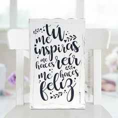 Cuadro con frase - Tu me inspiras - comprar online Letter Art, Letters, Bullet Journal Banner, Daily Motivation, Spiritual Quotes, Ideas Para, Hand Lettering, Love, Need To Know