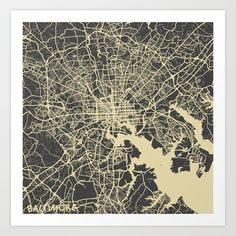 Baltimore map Art Print by Map Map Maps - $18.00 ----------------------------If you like my work, you can folllow my Facebook accournt : https://www.facebook.com/MapMapMaps?ref_type=bookmark