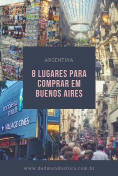 8 lugares para compras em Buenos Aires - Argentina