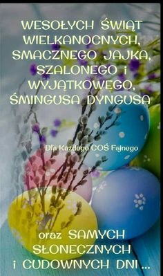 Poland, Easter, Polish Sayings, Poetry, Studying, Gifts, Pictures, Easter Activities
