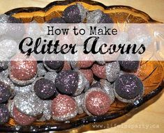 I told my daughter that a little woodland fairy brought me these beautiful glitter acorns, but I think she spotted my gl…