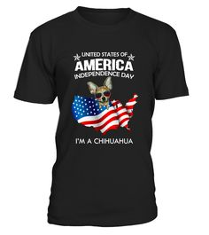 AMERICA INDEPENDENCE DAY CHIHUAHUA  Independence Day T-shirts