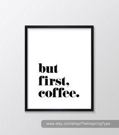 But First Coffee Printable Art Inspirational & Motivational