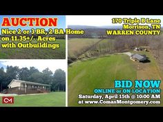 AUCTION April 15th, 2017: Nice 2 or 3 BR, 2 BA Home on 11.35+/- Acres w/...