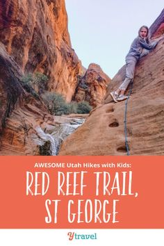 St. George Utah, Red Reef Trail. Looking for fun things to do in St George Utah? Be sure to put this Red Reef Trail on your list of best hikes in Utah. It's a fun hiking trail especially with kids for your Utah bucket list. This is one of those beautiful places in the USA you don't want to miss awesome attractions, scenery, views and photography opportunities #Utah #travel #familytravel #traveltips #hiking #adventuretravel #Utahtravel