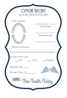 Tooth Fairy Receipt.  Cool idea!  Keep in memory book :) www.dallassmiledentist.com #Dallas #toothfairy #kidsteeth