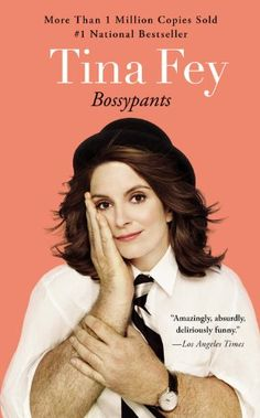 Bossypants, 2014 The New York Times Best Sellers Celebrity Books winner, Tina Fey #NYTime #GoodReads #Books