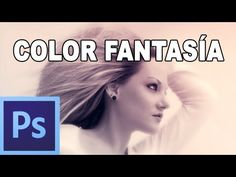 Efecto rápido de fantasía - Tutorial Photoshop en Español (HD) - YouTube