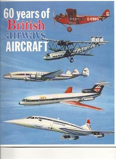 British Airways History #travel #alookat #airlines