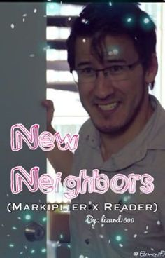 "Read ""New Neighbors (Markiplier x Reader) - Chapter 45: Irish Cookies"" #wattpad #fanfiction"