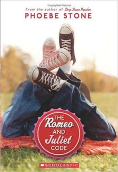 The Romeo and Juliet Code: Phoebe Stone: 2015545218276: Amazon.com: Books