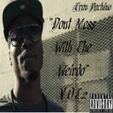 Trav Pachino  - Dont Mess With The Weirdo Vol.2  - Free Mixtape Download or Stream it