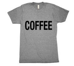 Coffee - plain and simple. Printed on ultra comfy American Apparel shirt. buymebreakfast.com #coffee