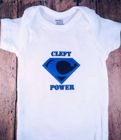 Super cool awareness onesie or t-shirt for Cleft Lip and/or Cleft Palate.