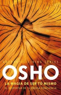 megustaleer - La magia de ser tú mismo (Authentic Living Series) - Osho
