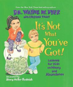 It's Not What You've Got by Dr. Wayne W. Dyer Dr., http://www.amazon.com/dp/1401918506/ref=cm_sw_r_pi_dp_WpkGrb1B7DM26