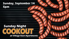 Hungry? Want to eat for free? Join us on Sunday at Village East for a cookout!