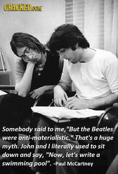 18 Unexpected (and Real) Quotes by Famous Figures Beatles Love, Beatles Songs, Beatles Quotes, Beatles Bible, Beatles Band, Real Quotes, Funny Quotes, Paul Mccartney Quotes, Things We Said Today