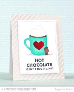 Hug In a Mug, Bold Diagonal Stripes Background, Hot Cocoa Cups Die-namics - Stephanie Klauck  #mftstamps