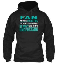 Fan - Solve Problems