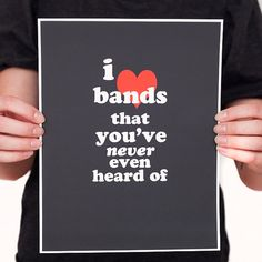 I Love Bands Music Quote Digital Print Various by