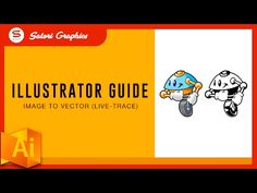 HOW TO TURN ANY IMAGE INTO A VECTOR - Illustrator Live Trace Tool Guide - YouTube