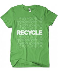 Evoke Apparel - Recycle Graphic Tee, $25.00 (http://www.evokeapparelcompany.com/recycle-graphic-tee/)