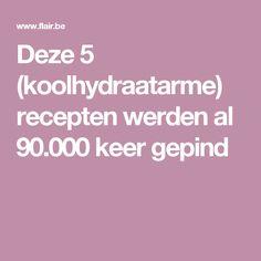 Deze 5 (koolhydraatarme) recepten werden al 90.000 keer gepind