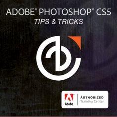 Adobe Photoshop CS5 Tips & Tricks