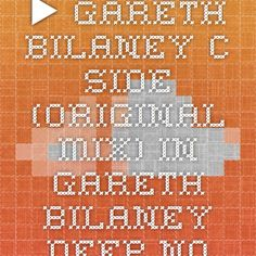 ▶ Gareth Bilaney - C Side (Original Mix) in Gareth Bilaney - Deep Noon (Preview)