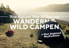 West Highland Way: 20 Tipps zum Wandern und Wild Campen für Wanderneulinge [+ West Highland Way Packliste]