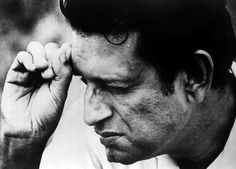 Satyajit Ray - the single most significant influence in my life for what I am today.....