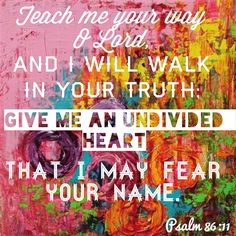 I thought this was so colorful and awesome! :) Psalm 86:11