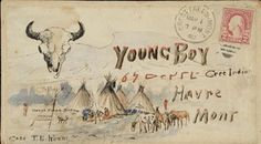 Charles M. Russell    The envelope of a 1902 letter to Young Boy, a Cree who modeled and did odd jobs for the artist.