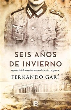 Buy Seis años de invierno by Fernando Garí and Read this Book on Kobo's Free Apps. Discover Kobo's Vast Collection of Ebooks and Audiobooks Today - Over 4 Million Titles! I Love Reading, Love Book, This Book, Books To Read, My Books, World Movies, Book Worms, Audiobooks, Literature