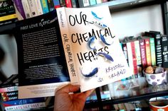 Our Chemical Hearts by Krystal Sutherland | ARC Review - Alexa Talks Books #BookReview #YoungAdult #Romance #AlexaTalksBooks